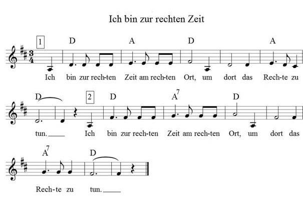"""Noten und Text für das Lied """"Ich bin zur rechten Zeit"""""""