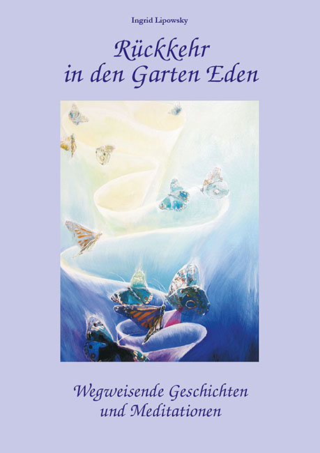 Rückkehr in den Garten Eden